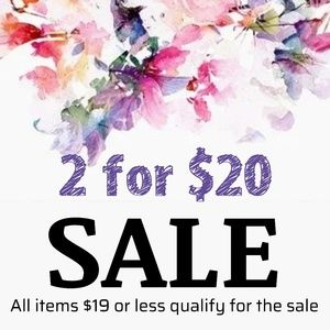 SALE 2 FOR $20